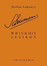 Schumann's Whisk(e)y Lexikon