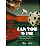 img - for Can You Win? The Real Odds for Casino Gambling, Sports Betting, and Lotteries with a Chapter on Prisoner's Dilema book / textbook / text book