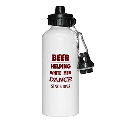 - Style In Print Maroon Beer Helping White Men Dance Since 1892 Aluminun White Water Bottle