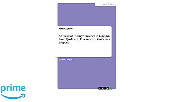 A Quest for Dietary Guidance in Ethiopia  from Qualitative Research
