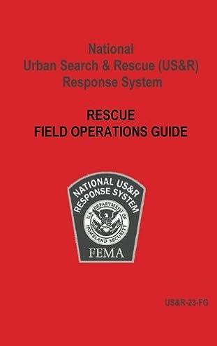 national urban search rescue us r response system rescue field rh amazon com