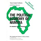 The Political Economy of Namibia, Tore L. Eriksen and Richard Moorsom, 9171062971