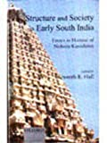 Structure and Society in Early South India : Essays in Honour of Noboru Karashima, , 0195651502