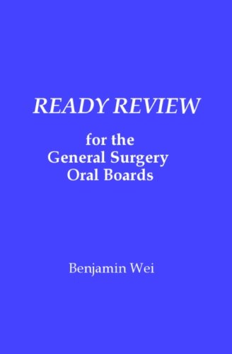 Ready Review for the General Surgery Oral - Board General Surgery