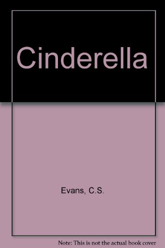 CINDERELLA.Retold by C.S.Evans and illustrated by Arthur Rackham