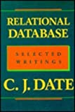 Relational Database : Selected Writings, Date, C. J., 0201141965