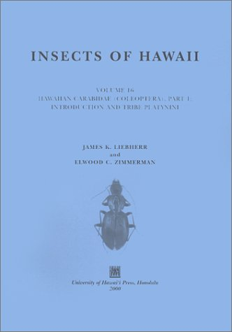 insects-of-hawaii-volume-16-coleoptera-coleoptera-carabidae-part-1-introduction-and-tribe-platynini