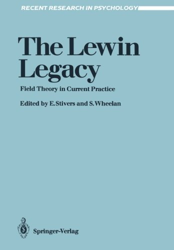 Download The Lewin Legacy: Field Theory in Current Practice (Recent Research in Psychology) Pdf