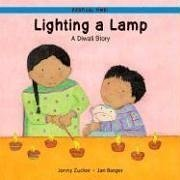 Lighting a Lamp: A Diwali Story (Festival Time)