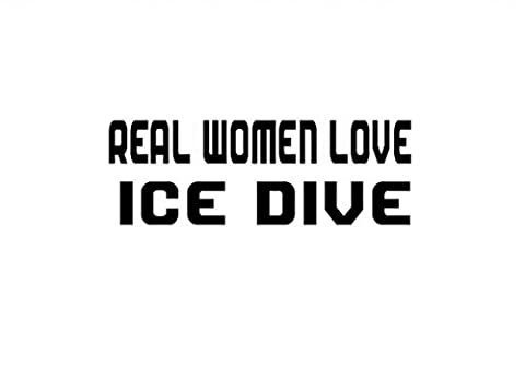 REAL WOMEN LOVE ICE DIVE Decal Car Laptop Wall Sticker - Divas Womens Shirts
