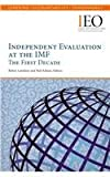Independent Evaluation at the IMF, International Monetary Fund: Independent Evaluation Office, 1475531265