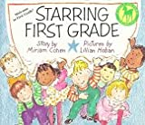 Starring First Grade, Miriam Cohen, 0440411548