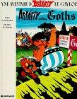 Astérix et les Goths Relié – avril 1969 Goscinny Uderzo Dargaud Paris
