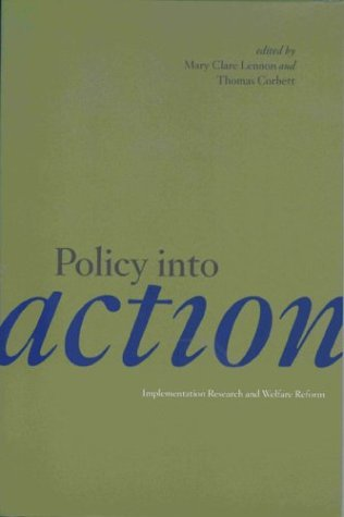 Policy Into Action