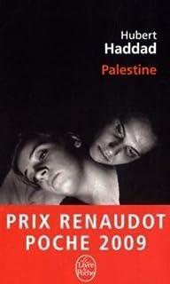 Palestine : roman, Haddad, Hubert