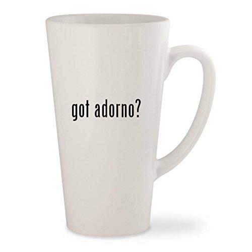 got adorno? - White 17oz Ceramic Latte Mug Cup
