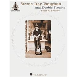 Hal Leonard Stevie Ray Vaughan & Double Trouble Blues at Sunrise Guitar Tab Songbook ()