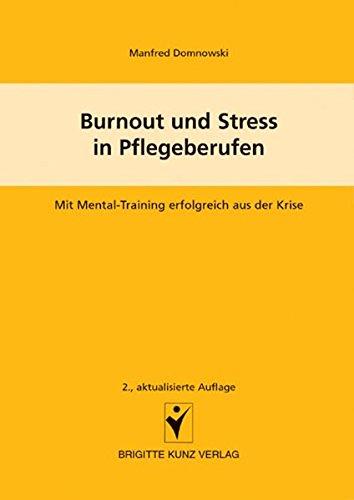Burnout und Streß in Pflegeberufen