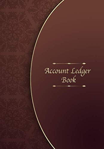Account Ledger Book: The easiest way to manage Income and Expenditure – Bookkeeping Ledger Cash Book & Notebook for Accounting