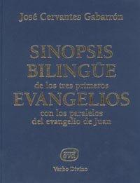 Sinopsis bilingüe de los tres primeros evangelios con los paralelos del evangelio de Juan