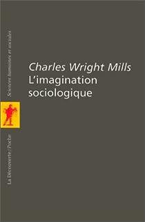 L'imagination sociologique par Mills