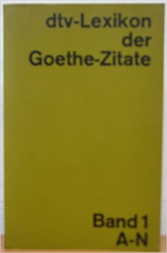 Lexikon Der Goethe Zitate Band 1 A N Amazon Co Uk Richard Dobel