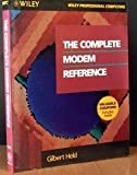 The Complete Modem Reference, Gilbert Held, 0471529117