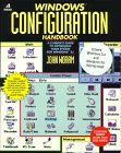 Windows Configuration Handbook, John Woram, 0679791132