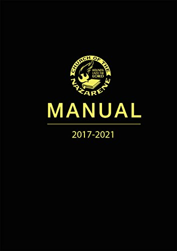 Church of the Nazarene Manual 2017-2021