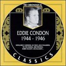 Eddie Condon: 1944-1946 by Allegro Corporation