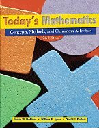 Today's Mathematics- Concepts, Classroom Methods, & Instructional Activities (12th, 09) by Heddens, James W - Speer, William R - Brahier, Daniel J [Paperback (2009)]