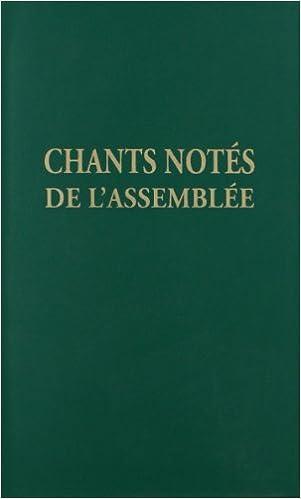 Livre gratuits en ligne Chants notés de l'Assemblée pdf