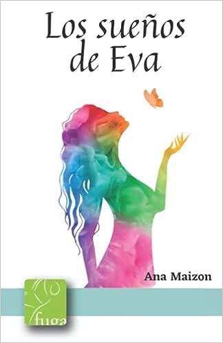 Los sueños de Eva de Ana Isabel Maizón Ayala