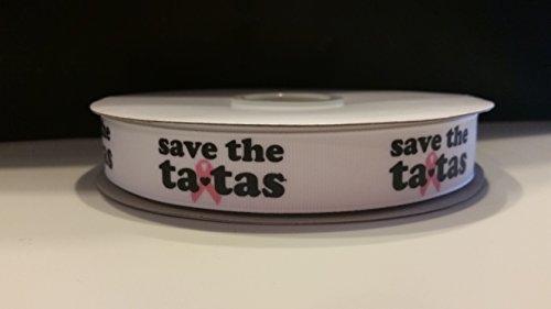 """7/8"""" Save The Tatas Breast Cancer Awareness Grosgrain Rib..."""