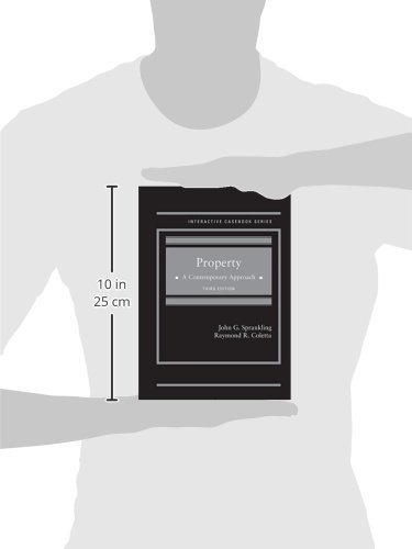 Property A Contemporary Approach, 3rd (Interactive Casebook Series)