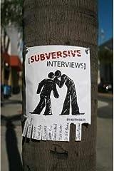 Subversive Interviews Paperback