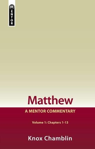Download Matthew Volume 1 (Chapters 1-13): A Mentor Commentary pdf epub
