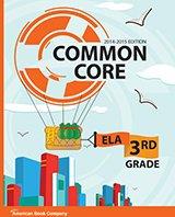 Common Core in Grade 3 English Language Arts: 2014-2015 Edition