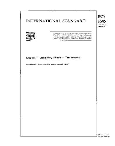 ISO 8645:1988, Mopeds - Light-alloy wheels - Test method