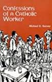 img - for Confessions of a Catholic Worker book / textbook / text book