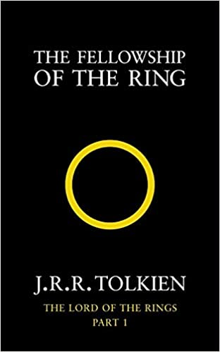 The Fellowship of the Ring The Lord of the Rings, Book 1 ...