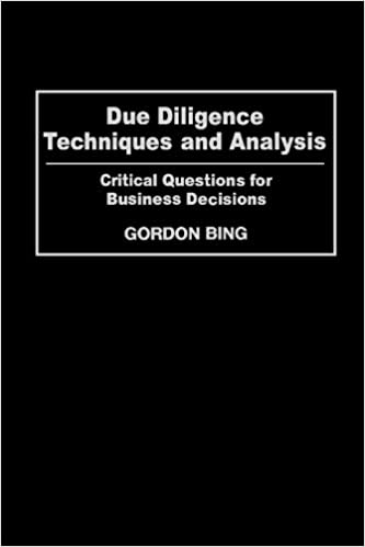 Due Diligence Techniques and Analysis: Critical Questions for ...