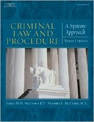 Criminal Law and Procedure for the Paralegal 3th (third) edition Text Only