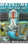 Madeline and the Bad Hat (Picture Puffin Books)