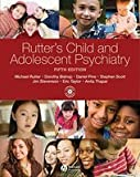 img - for Child & Adolescent Psychiatry (5th, 08) by Rutter, Sir Michael - Bishop, Dorothy - Pine, Daniel - Scott, S [Hardcover (2008)] book / textbook / text book