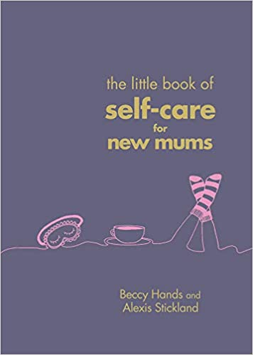 Self-Care for New Mums