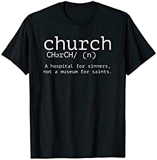 Perfect Gift Church Definition  Funny Christian Tshirt for Men Women Need Funny TShirt