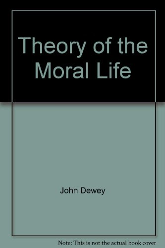 Theory of the Moral Life