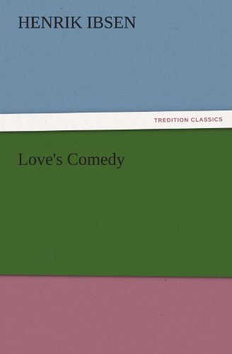 (Love's Comedy (TREDITION CLASSICS))