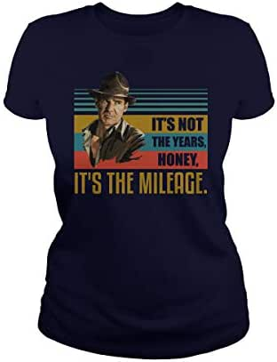 Indiana Jones It's Not The Years Honey It's The Mileage T-Shirt